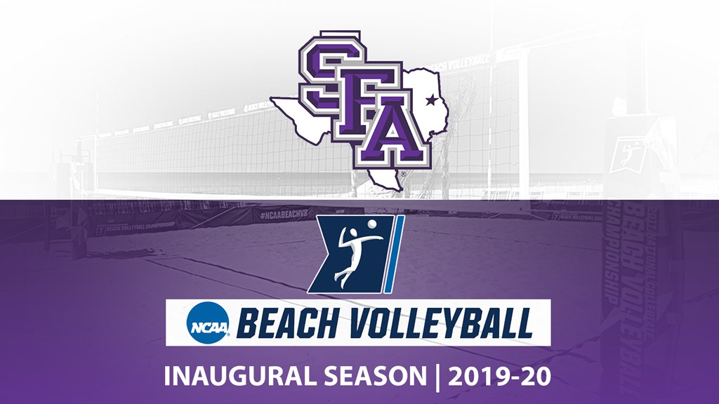 SFA Adds Beach Volleyball as 18th NCAA Division I Sport, Will Debut in 2019-20